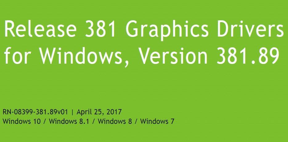 NVIDIA最新GeForce显卡驱动 381.89版发布:优化大量游戏