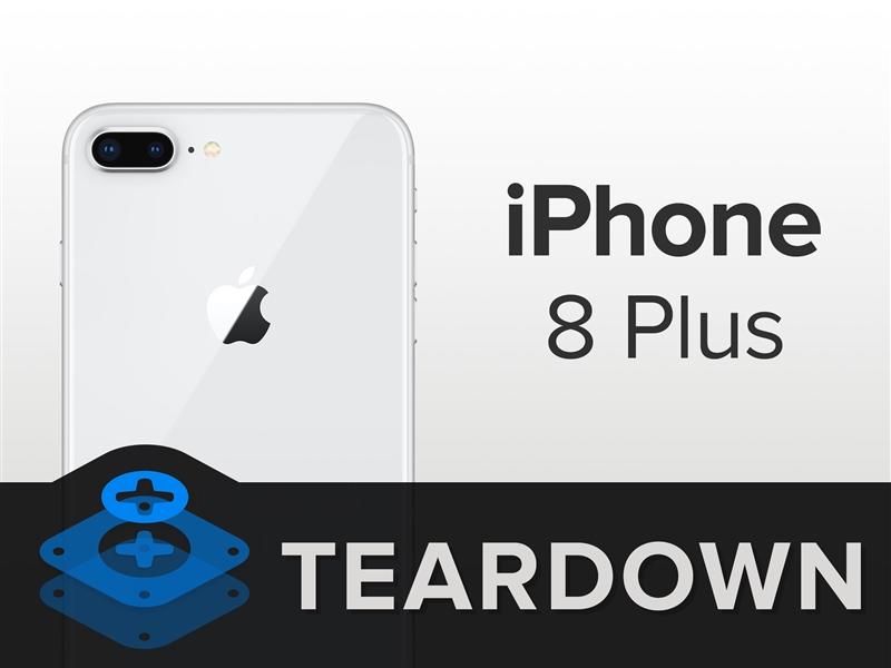 iPhone 8 Plus完全拆解:玻璃后壳碎成渣