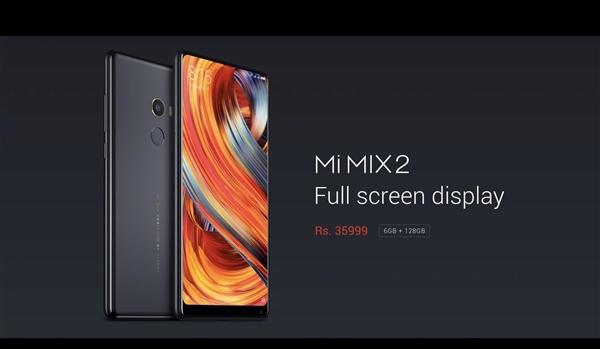全面屏旗舰小米MIX 2印度发布:6+128GB售价3630元