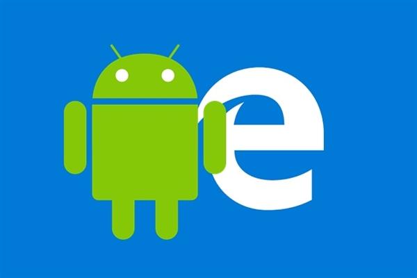 微软Edge浏览器安卓版发布下载:Win10一键同步