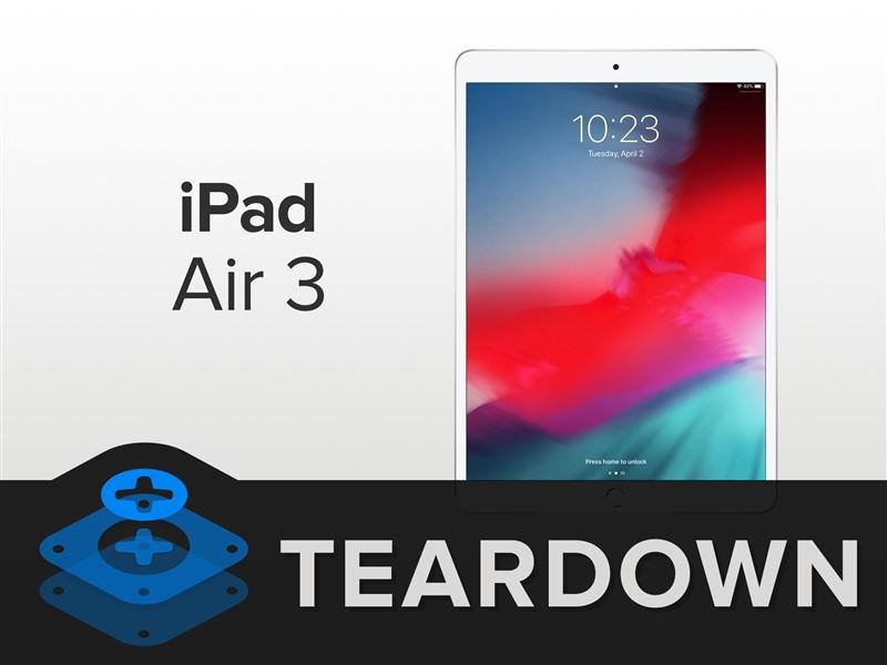 2019版iPad Air 10.5平板電腦拆機解析