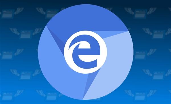 老系统福音 Win7/8版Chromium Edge浏览器开放下载