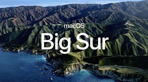 苹果宣布崭新macOS Big Sur:近两年最大UI升级